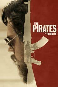 The Pirates of Somalia (2017) - Nonton Movie QQCinema21 - Nonton Movie QQCinema21