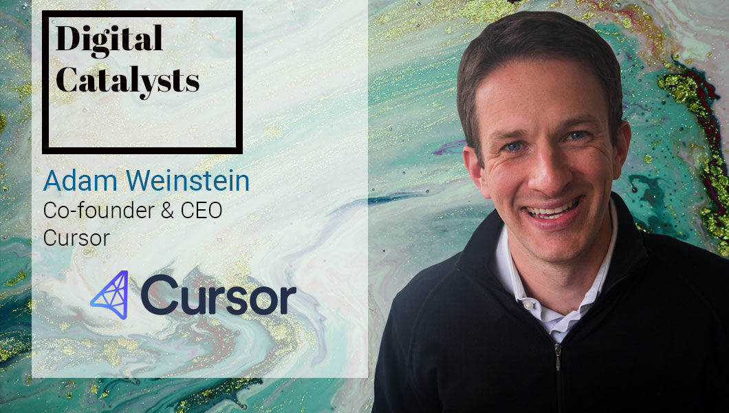 Interview with Adam Weinstein, Co-founder & CEO at Cursor - The Digital Enterprise