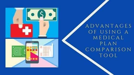 Advantages of Using a Medical Plan Comparison Tool
