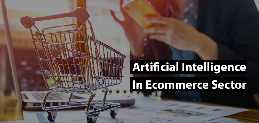 5 Smart Way Artificial Intelligence will benefit Ecommerce sector - Quytech Blog