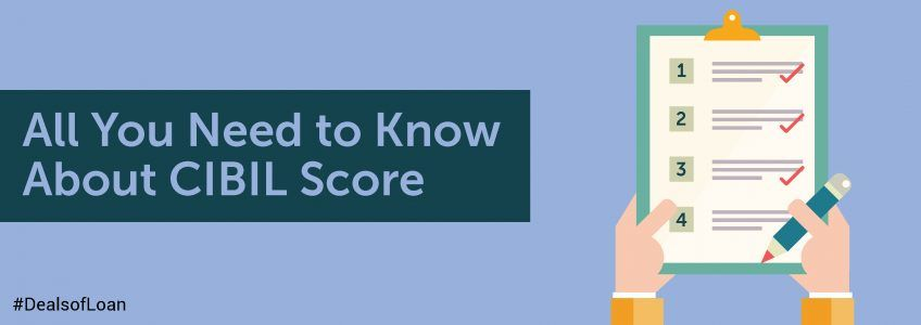 All You Need to Know About CIBIL Score | DealsOfLoan
