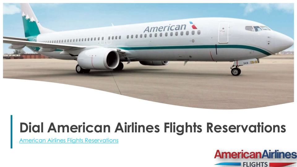 Dial American Airlines Flight Reservations