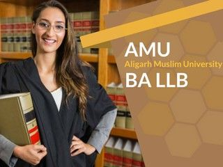 AMU BA LLB 2019 - Registration, Application Form, Exam Dates, Eligibility