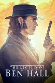 The Legend of Ben Hall (2016) - Nonton Movie QQCinema21 - Nonton Movie QQCinema21