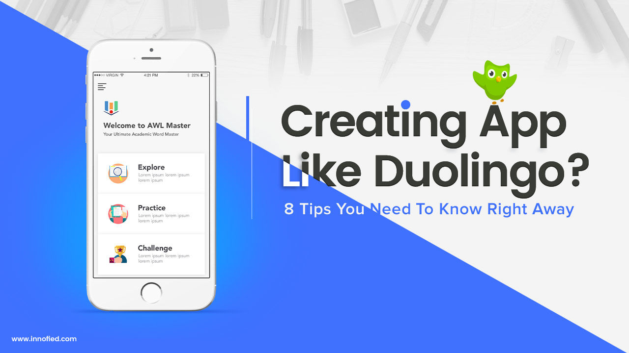 How To Create An App Like Duolingo - 8 Tips To Ace in 2018