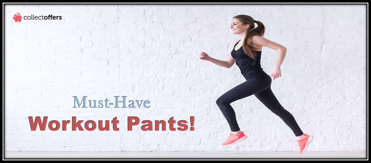 3 Must-Have Workout Pants for Your Daily Exercise Routine