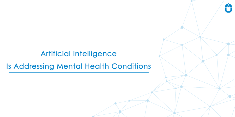 Artificial Intelligence Is Addressing Mental Health Conditions