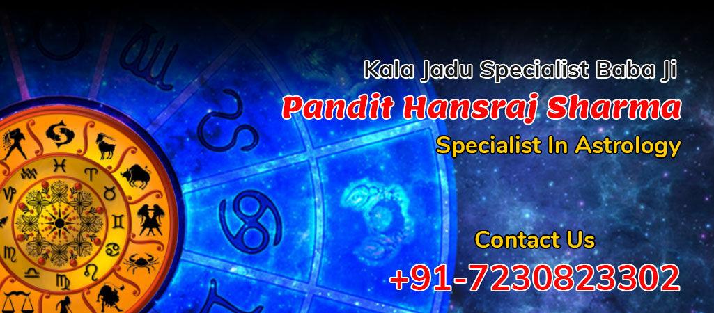 Free Kala Jadu Baba Ji - Pandit Hansraj Sharma - +91-7230823302