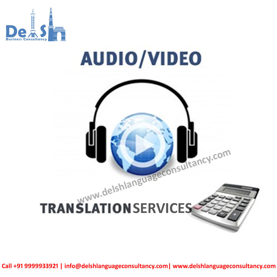 Audio Video Translation company in India | Delsh Business Consultancy