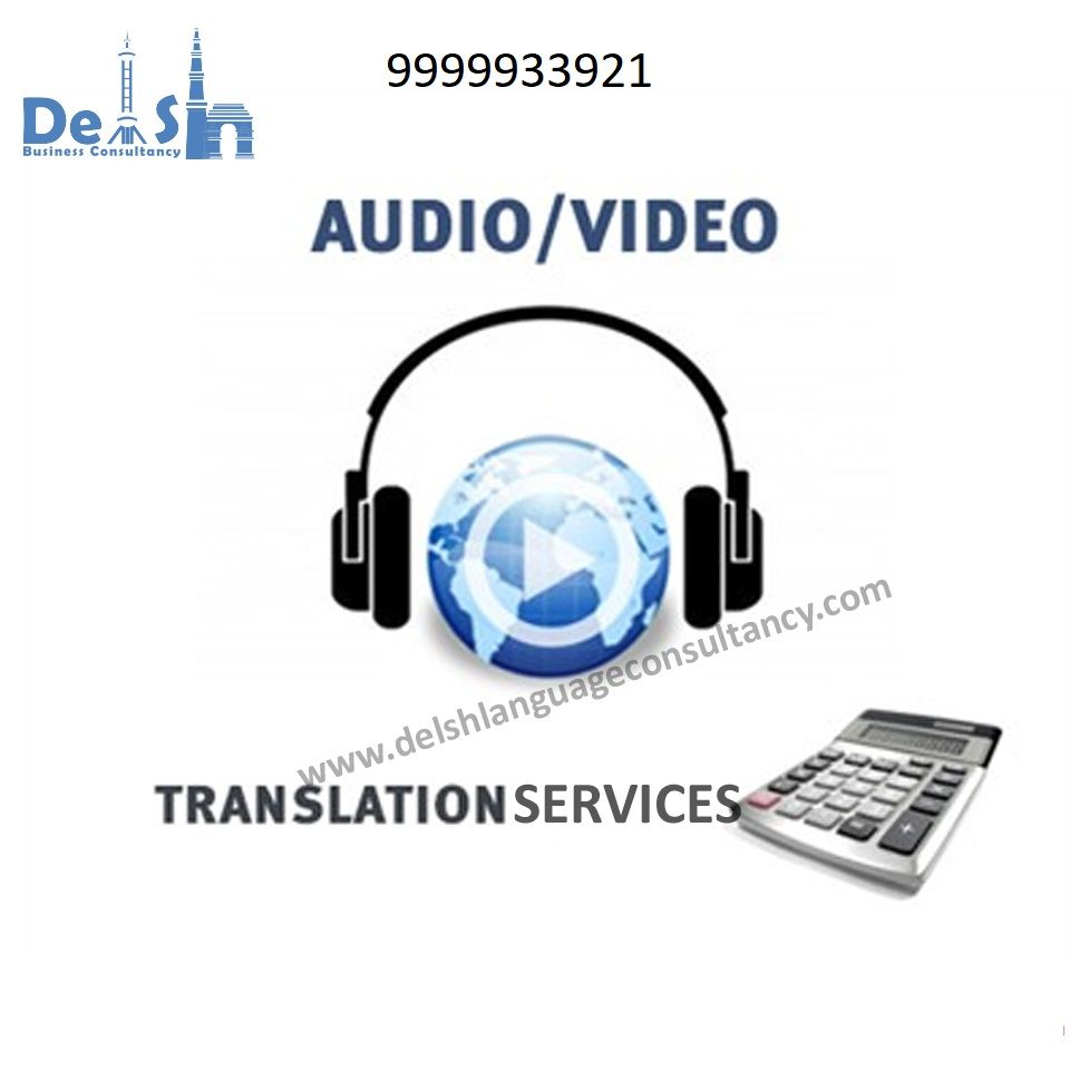 Audio and Video Translation Company in Delhi - Call us now 9999933921