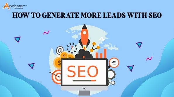 Complete Guide on How to Generate More Leads With SEO