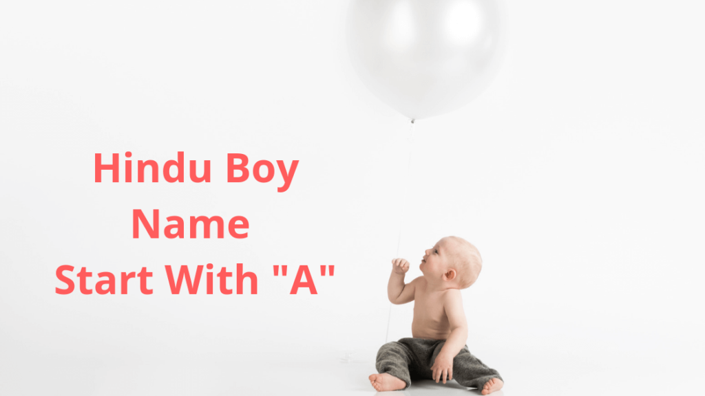 Baby Names With A Boy [1500+] Best Hindu Name