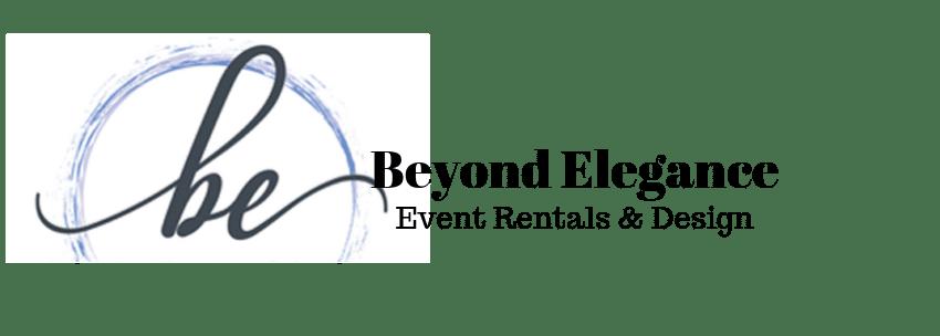 Open for Business   Beyond Elegance Event Rentals