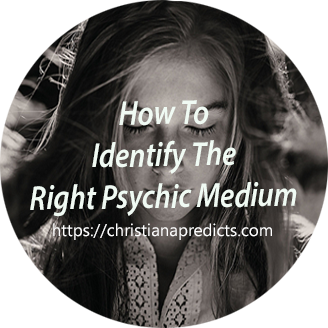 How To Identify The Right Psychic Medium- Christina Predicts