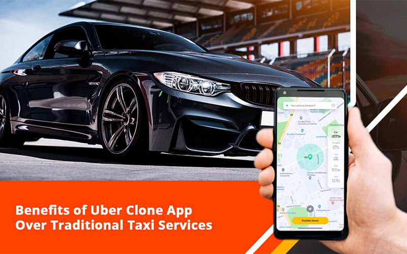 Benefits of Uber Clone App over Traditional Taxi Services - Ken Karlo