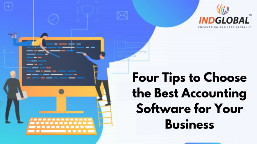 Four Tips to Choose the Best Accounting Software for Your Business