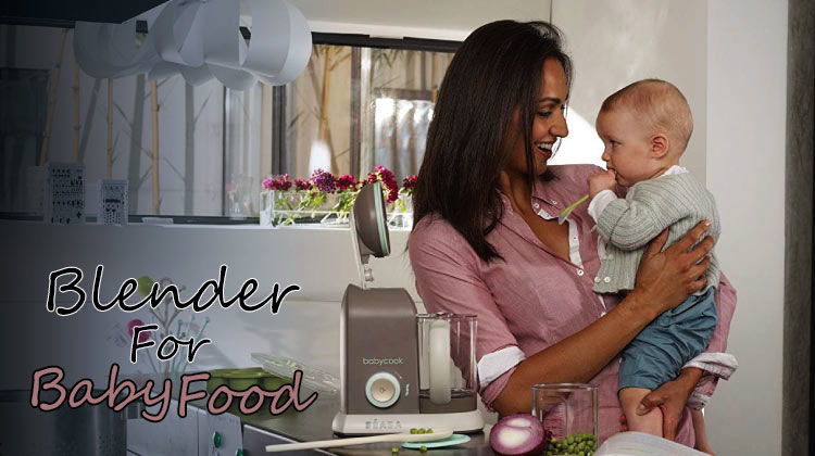 (Revealed) 7 Best Blender For Baby Food ~ Review Scape