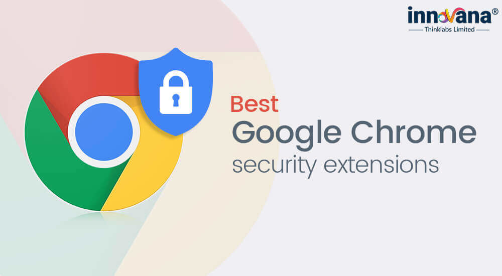 18 Best Google Chrome Security Extensions that You Must Have 2020