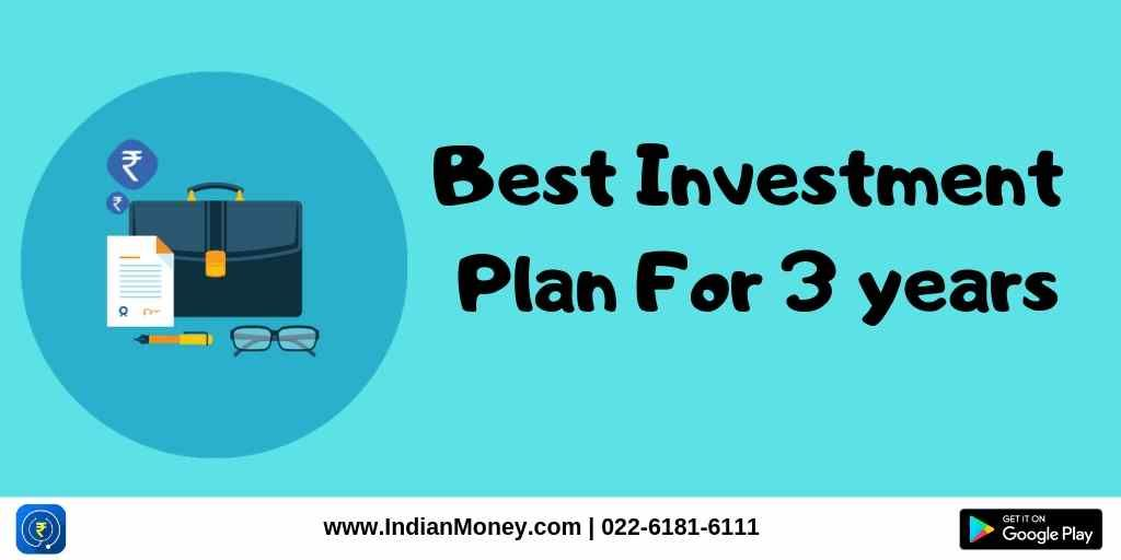 Best Investment Plan For 3 years