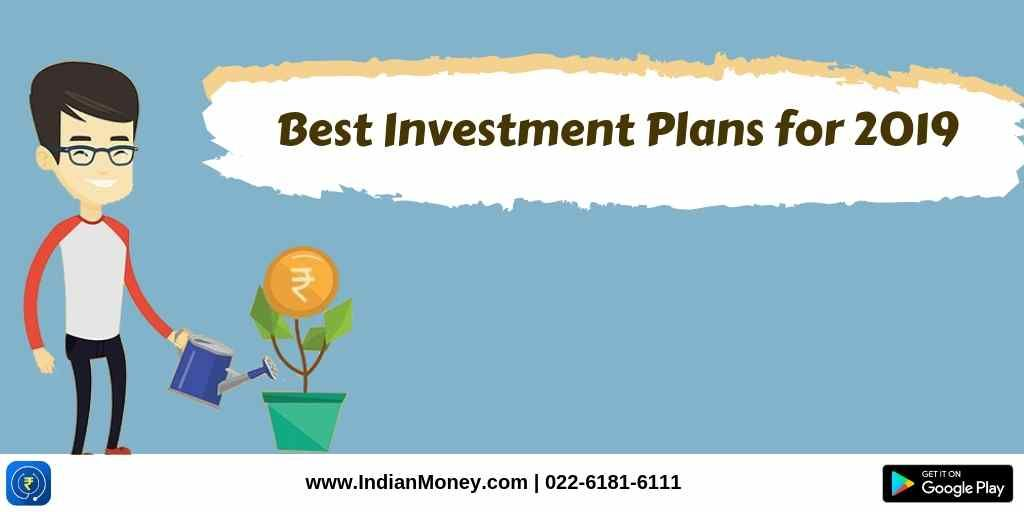Best Investment Plans for 2019