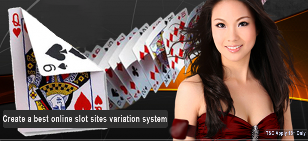 Create a best online slot sites variation system