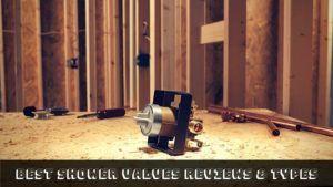Best Shower Valve for You