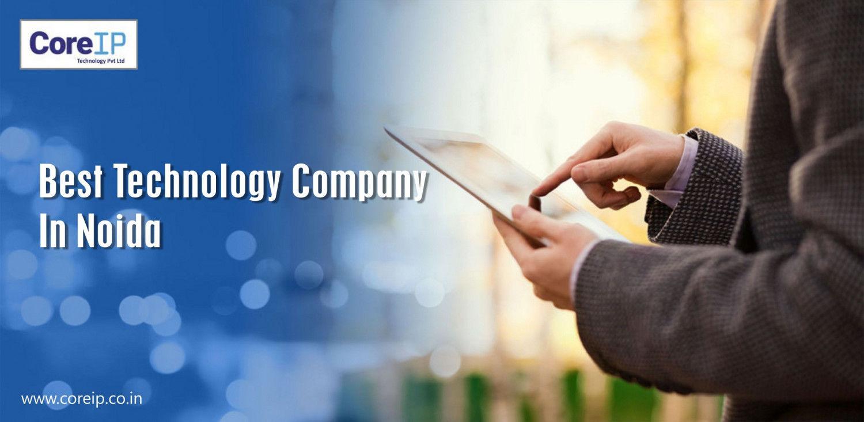 Best Technology Company in Noida  CoreIP Pvt Ltd