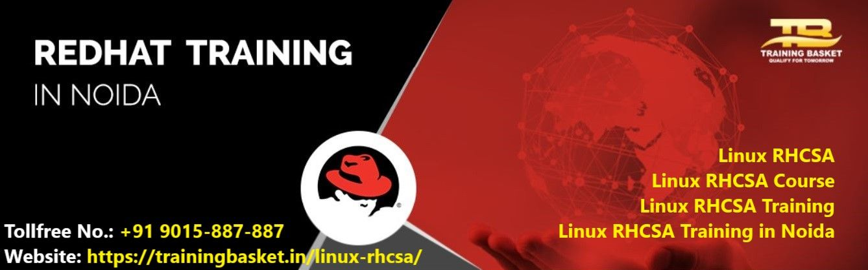 Exellent Linux RHCSA Course in Noida | Training Basket
