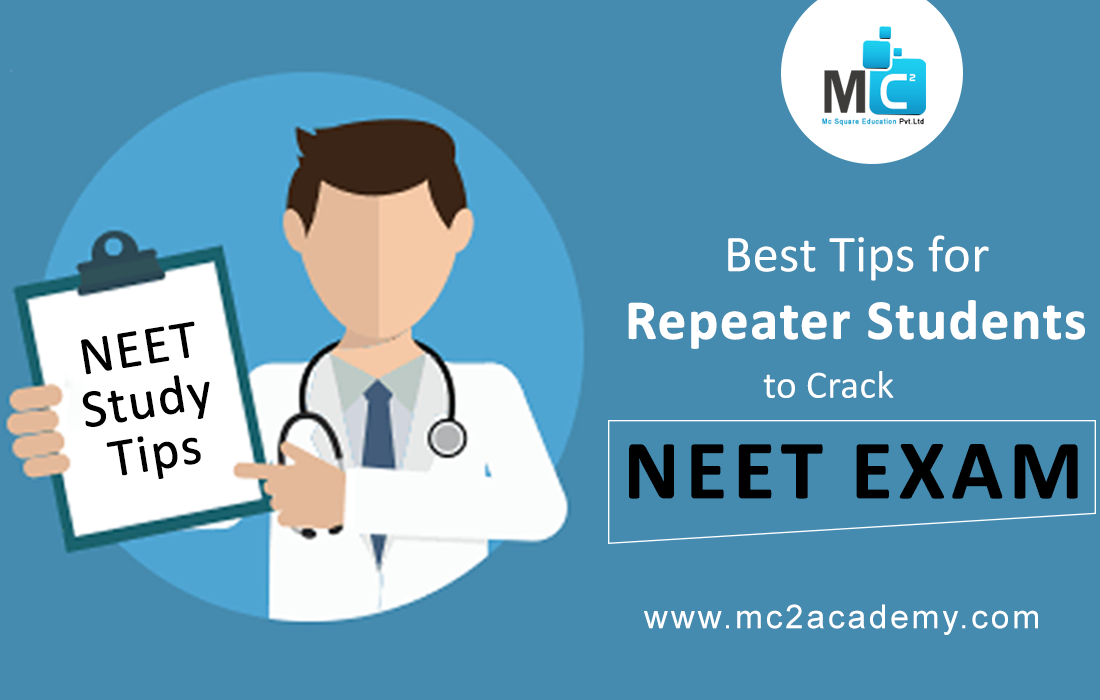 Best Tips for Repeater Students to Crack NEET Exam