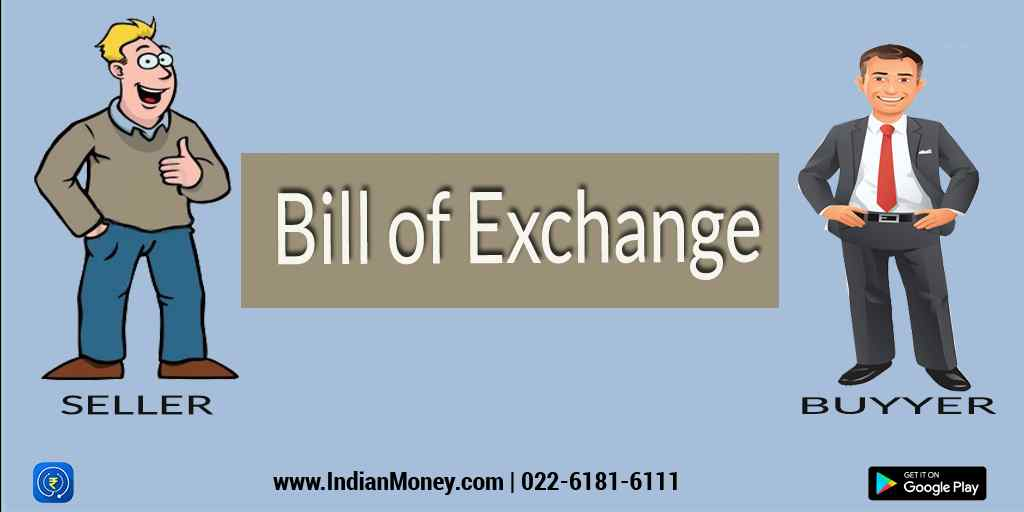 What is Bill of Exchange?