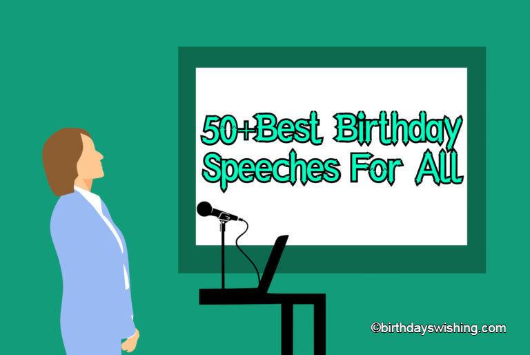 https://www.birthdayswishing.com/best-birthday-speeches/