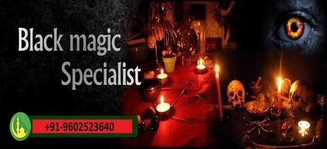 Black Magic Expert Maulana Ji For Black Magic Removal