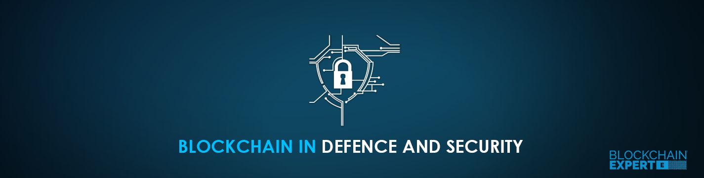 Blockchain in Defence and Security