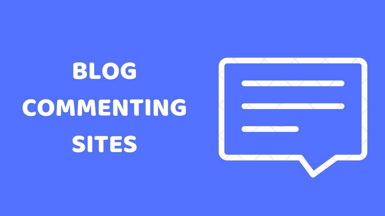 957+ Blog Commenting Sites List 2019 (Quick Approval)