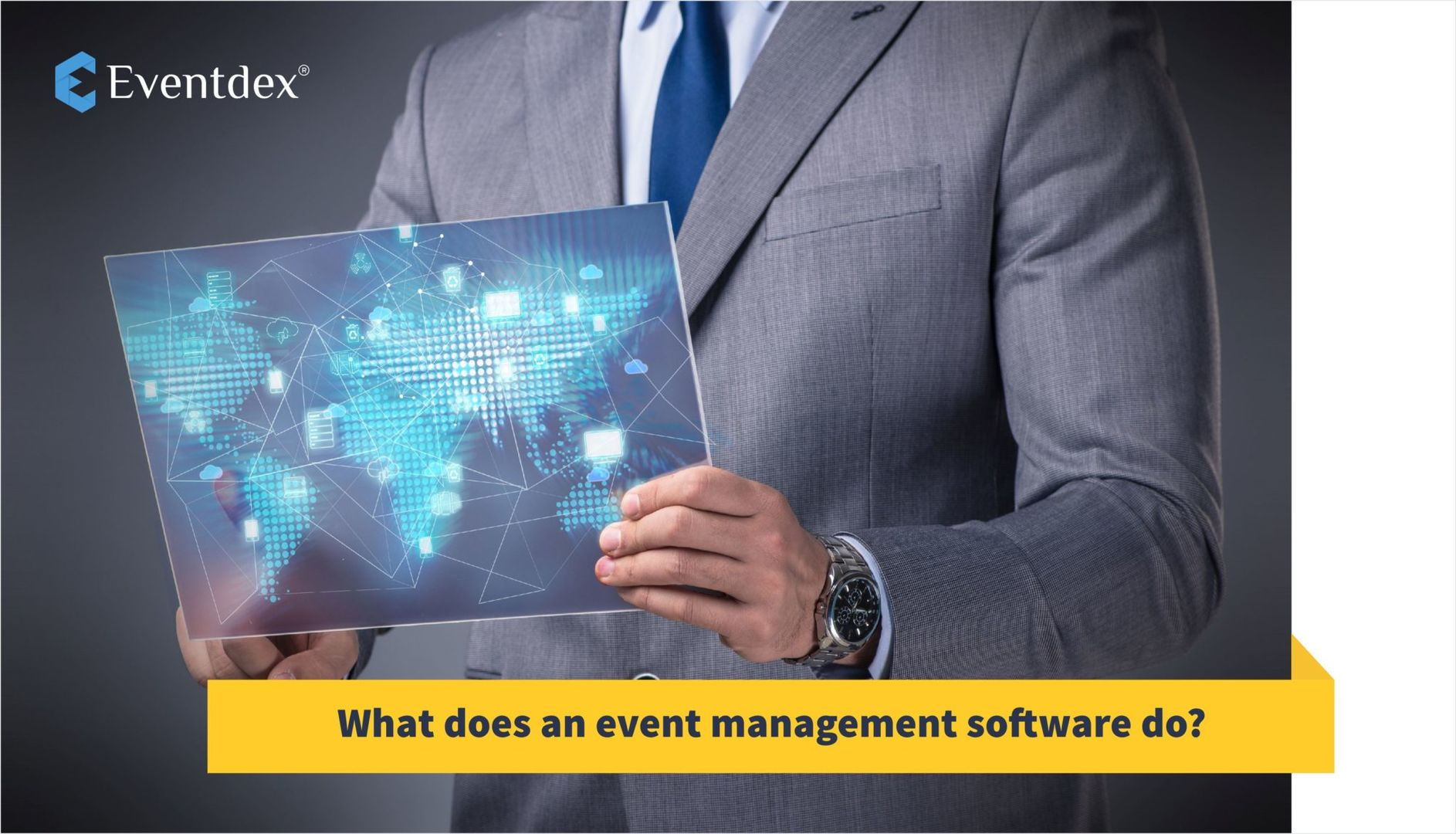What does an event management software do? | Eventdex