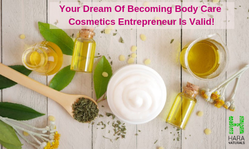 How can you become a successful body care cosmetics entrepreneur?