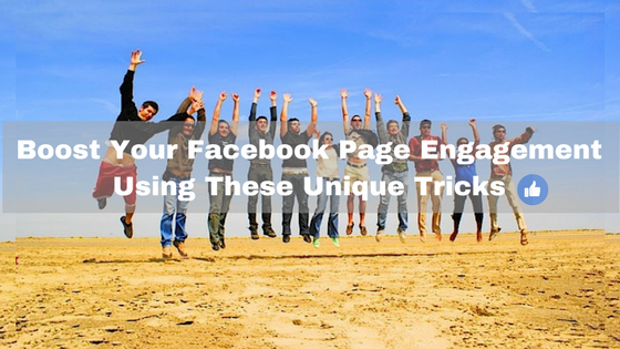 Boost Your Facebook Page Engagement Using These Unique Tricks | GenuineLikes | Blog