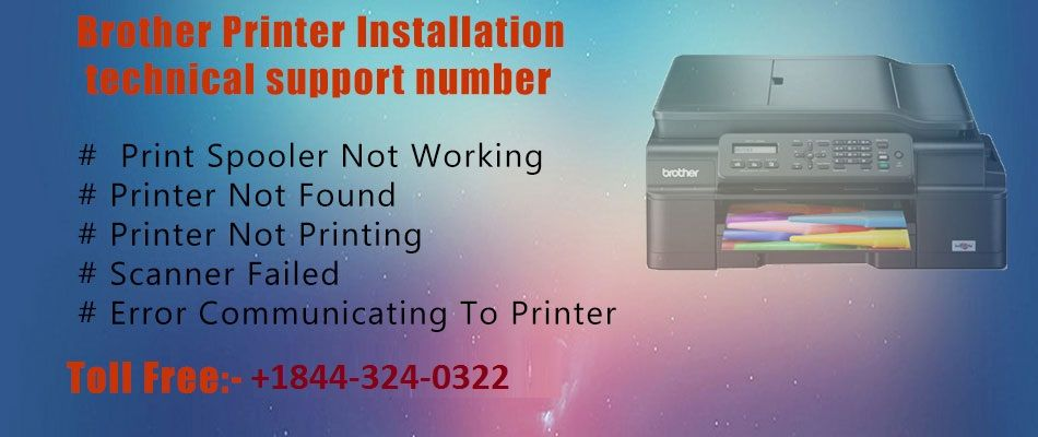 Brother Printers Installation Customer Support Number +1-844-324-0322