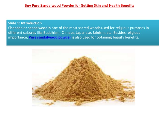 Buy pure sandalwood powder for getting skin and health benefits