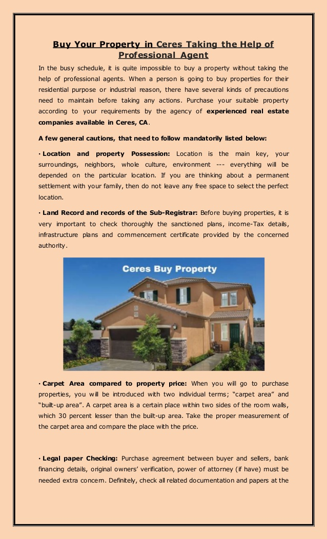 Buy Your Property in Ceres Taking the Help of Professional Agent