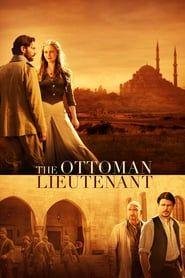 The Ottoman Lieutenant (2017) - Nonton Movie QQCinema21 - Nonton Movie QQCinema21