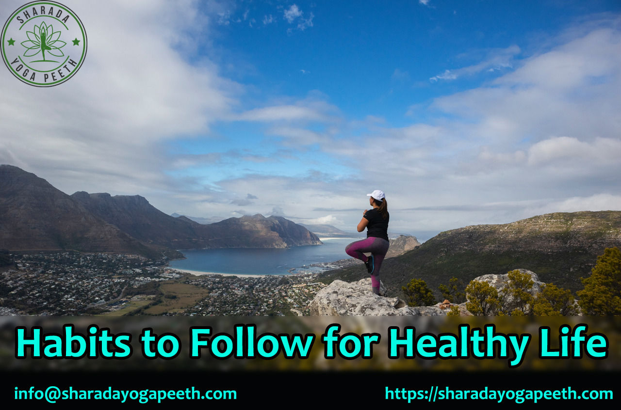 Habits to Follow for Healthy Life