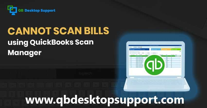 QuickBooks Scan Manager | How to fix 1.888.412.7852 (Toll-Free)