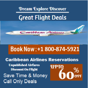Caribbean Airlines Reservations +1 800-874-5921 Online Booking