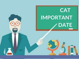 CAT 2018 Important dates – Check Here Complete Schedule