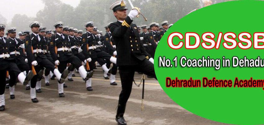 CDS Coaching in Dehradun
