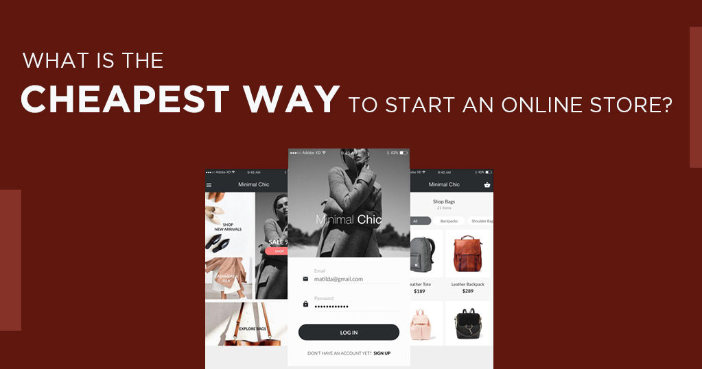 What is the Cheapest Way to Start an Online Store