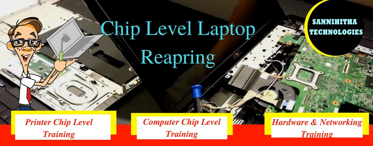 Laptop Chip Level Training in Hyderabad.- Chip level Training with Job