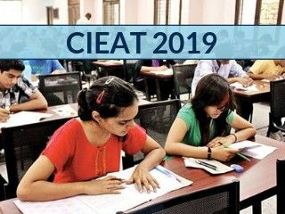 CIEAT 2019 - Notification, Application Form, Dates, Eligibility, Syllabus